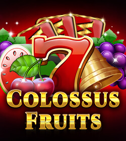 Colossus Fruits